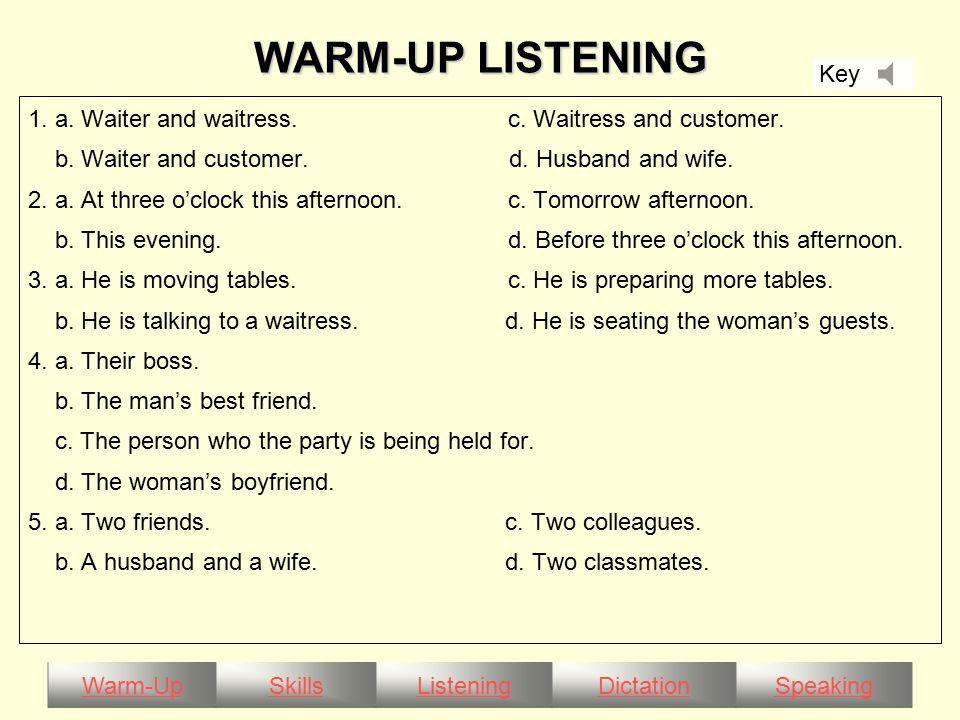 Warm-UpSkillsListeningDictationSpeaking WARM-UP LISTENING 1.