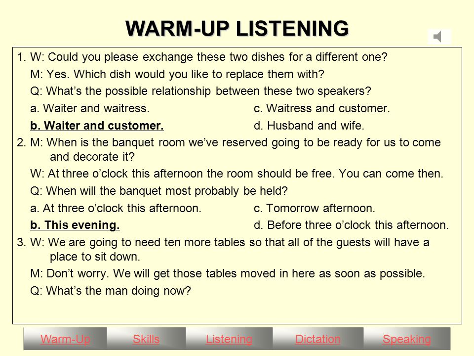 Warm-UpSkillsListeningDictationSpeaking COMPOUND DICTATION There are some basic rules one should remember when preparing to host a party.