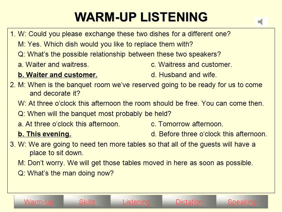 Warm-UpSkillsListeningDictationSpeaking WARM-UP LISTENING a.