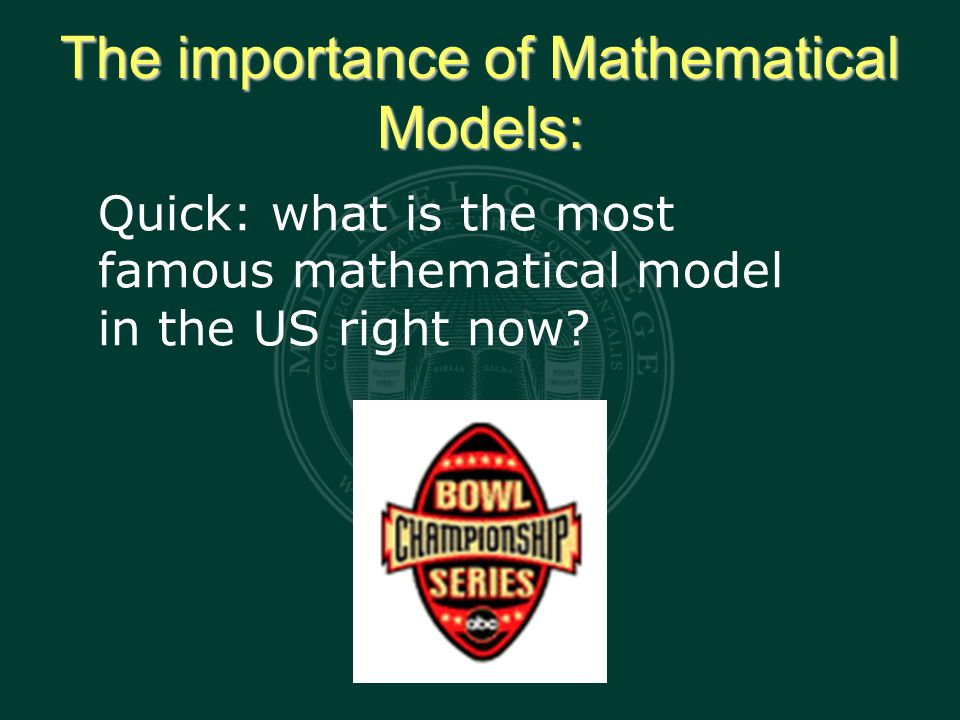 The importance of Mathematical Models: Quick: what is the most famous mathematical model in the US right now