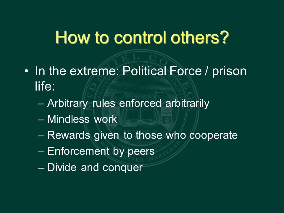 How to control others.