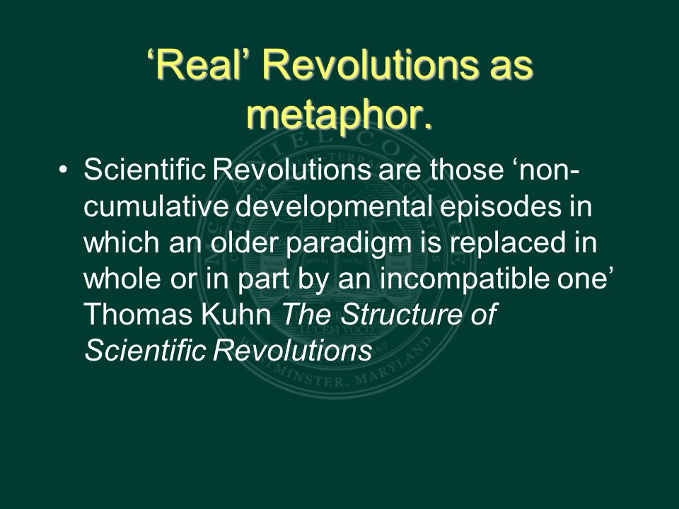 'Real' Revolutions as metaphor.