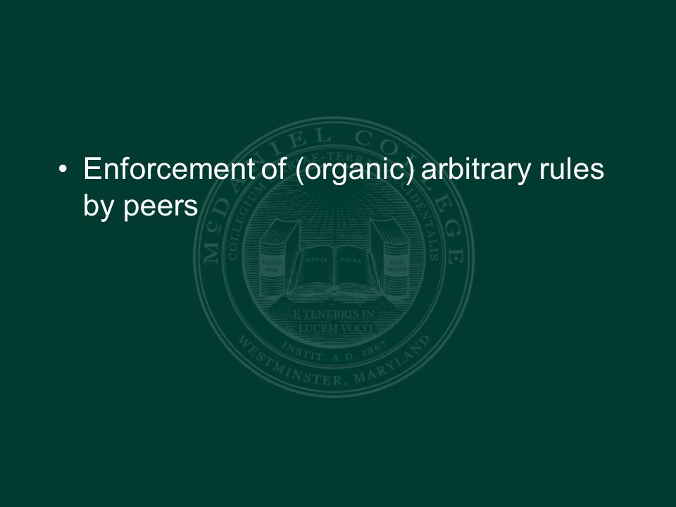 Enforcement of (organic) arbitrary rules by peers