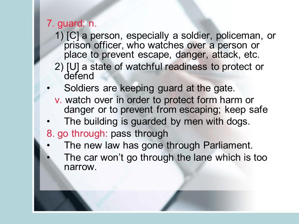 7. guard: n.