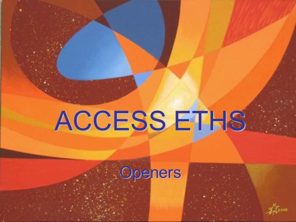 ACCESS ETHS Openers
