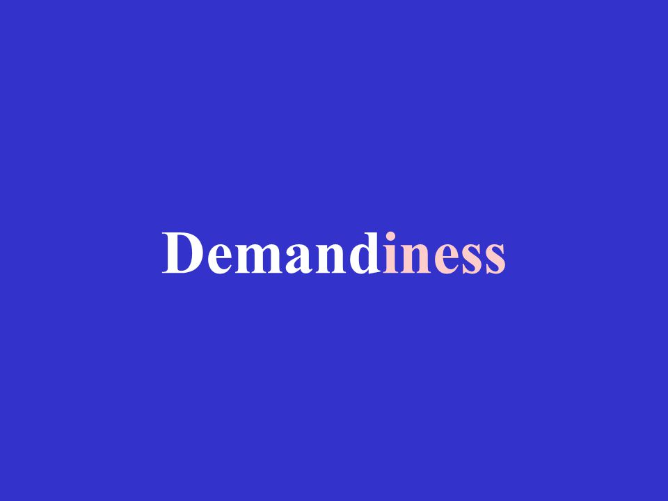 Demandiness