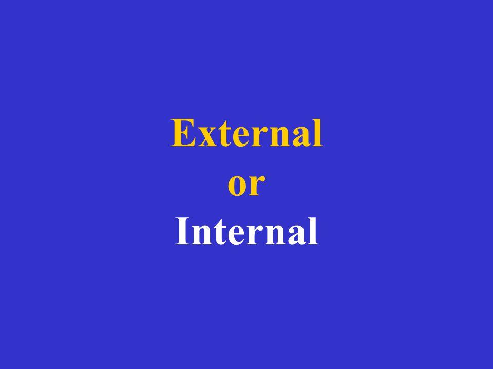 External or Internal
