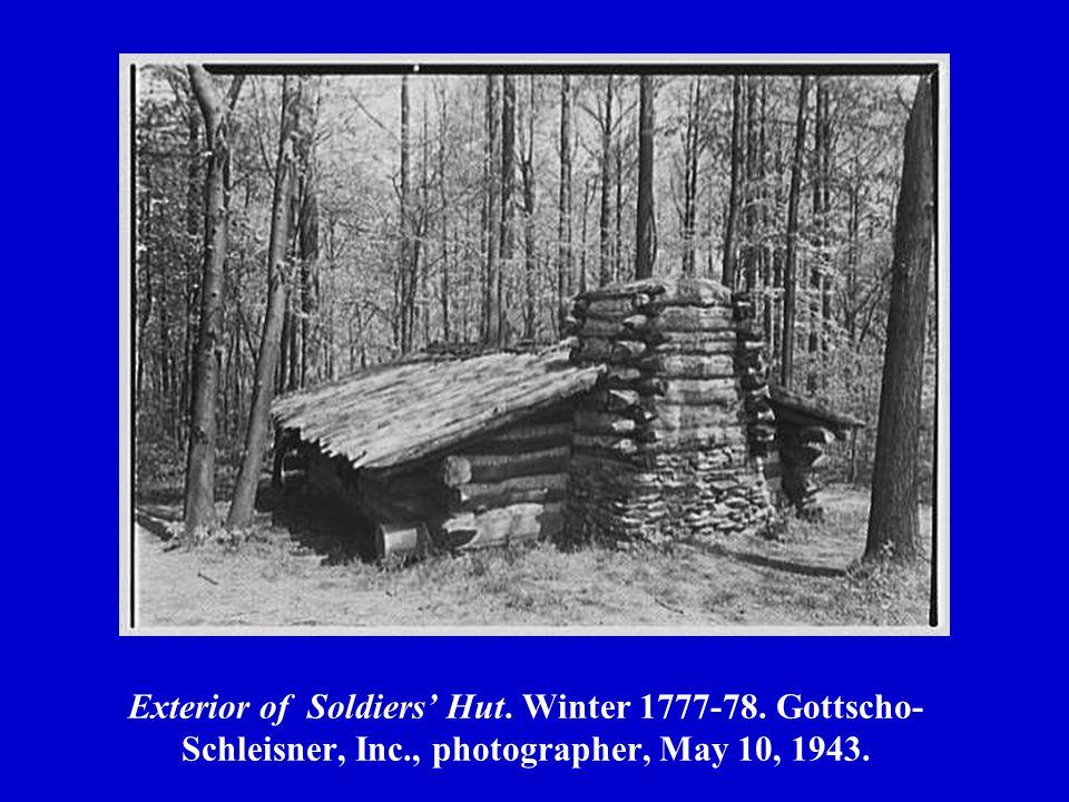 Exterior of Soldiers' Hut. Winter 1777-78. Gottscho- Schleisner, Inc., photographer, May 10, 1943.