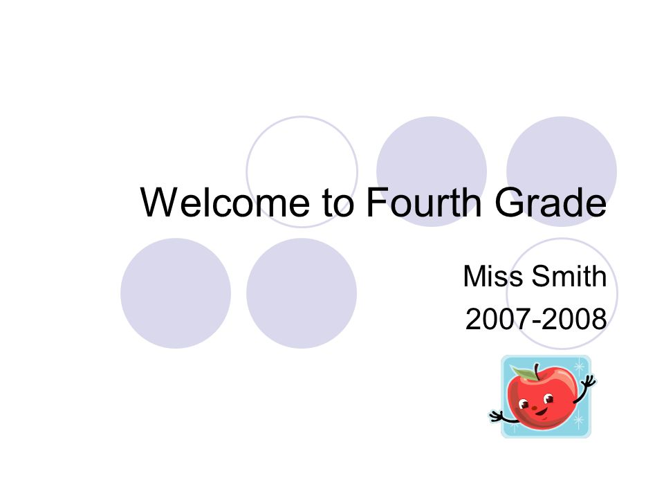 Welcome to Fourth Grade Miss Smith 2007-2008