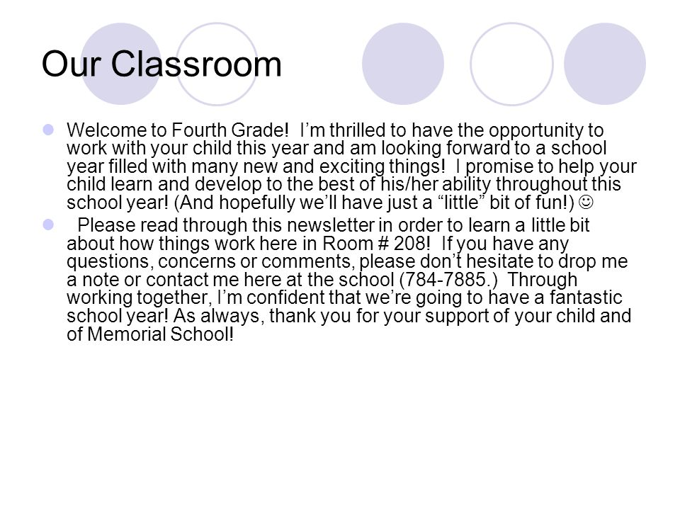 Our Classroom Welcome to Fourth Grade.