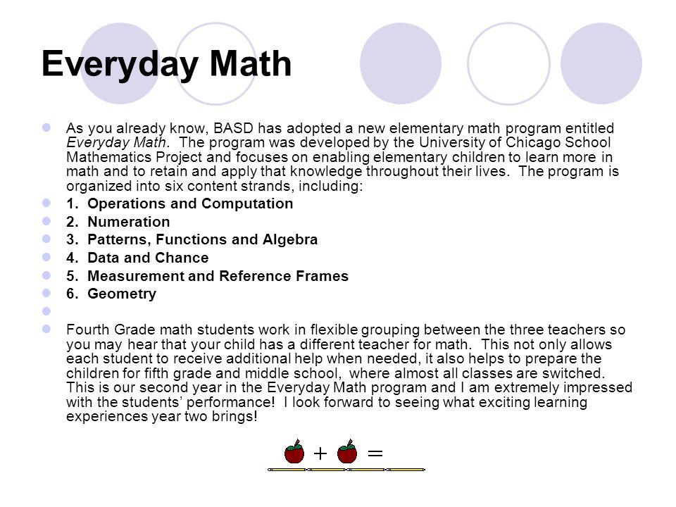 Everyday Math As you already know, BASD has adopted a new elementary math program entitled Everyday Math.