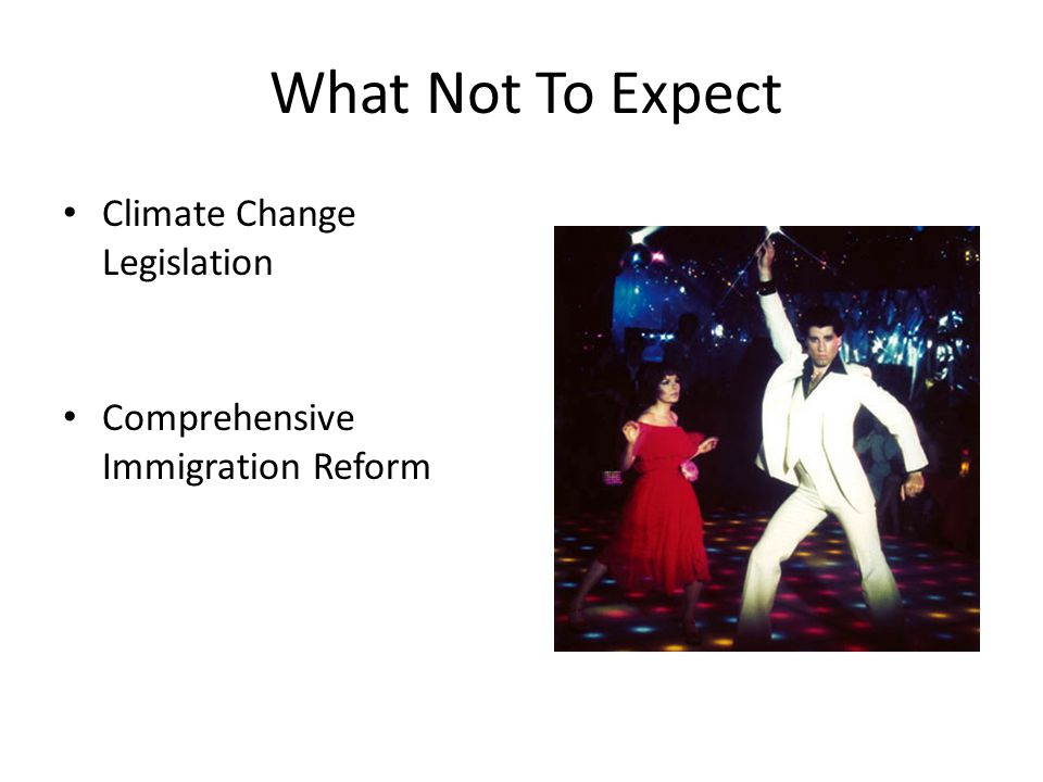 What Not To Expect Climate Change Legislation Comprehensive Immigration Reform