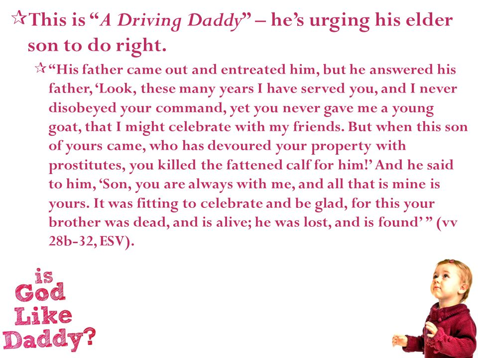 This is A Driving Daddy – he's urging his elder son to do right.