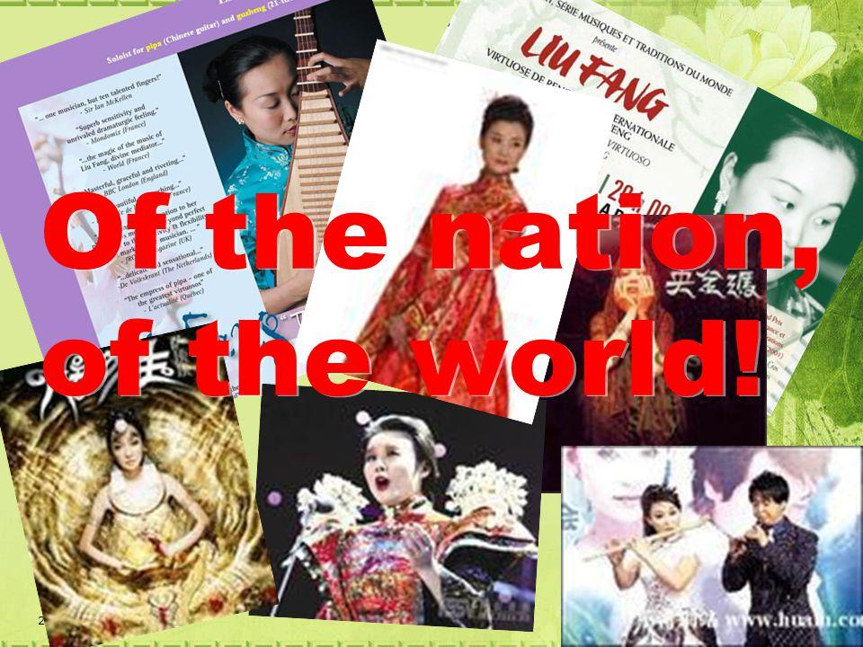 25 Of the nation, of the world! Of the nation, of the world!