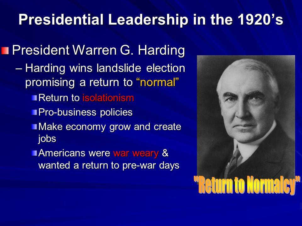 Presidential Leadership in the 1920's President Warren G.