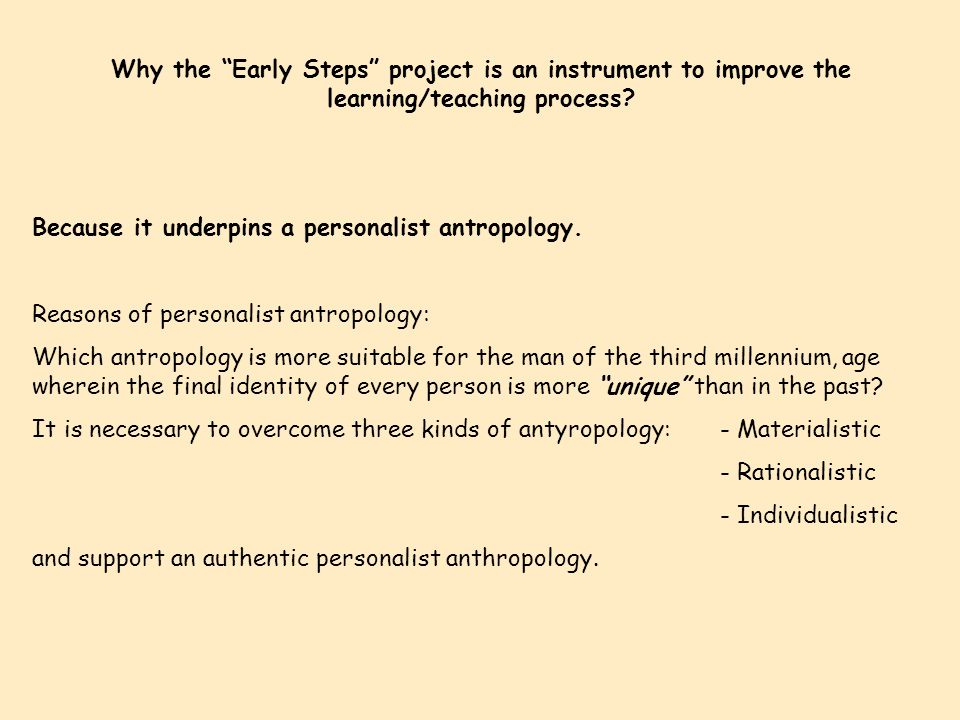Why the Early Steps project is an instrument to improve the learning/teaching process.