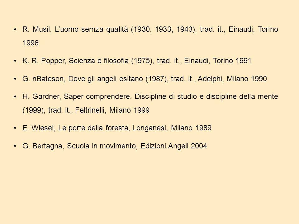 R. Musil, L'uomo semza qualità (1930, 1933, 1943), trad.