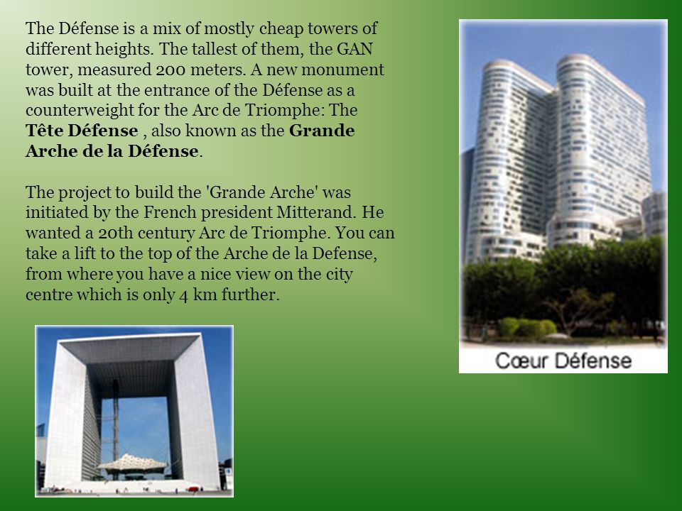 The Défense is a mix of mostly cheap towers of different heights.