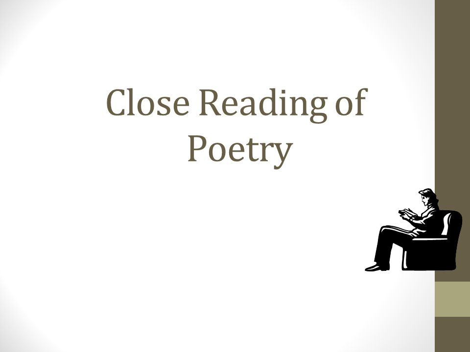 Close Reading of Poetry