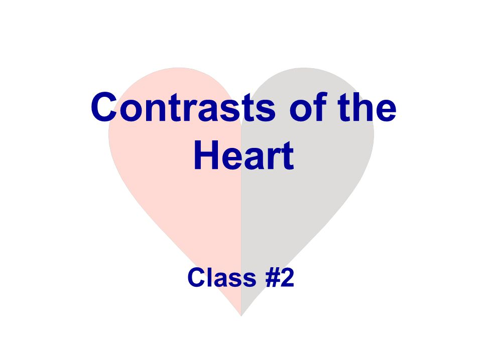 Contrasts of the Heart Class #2