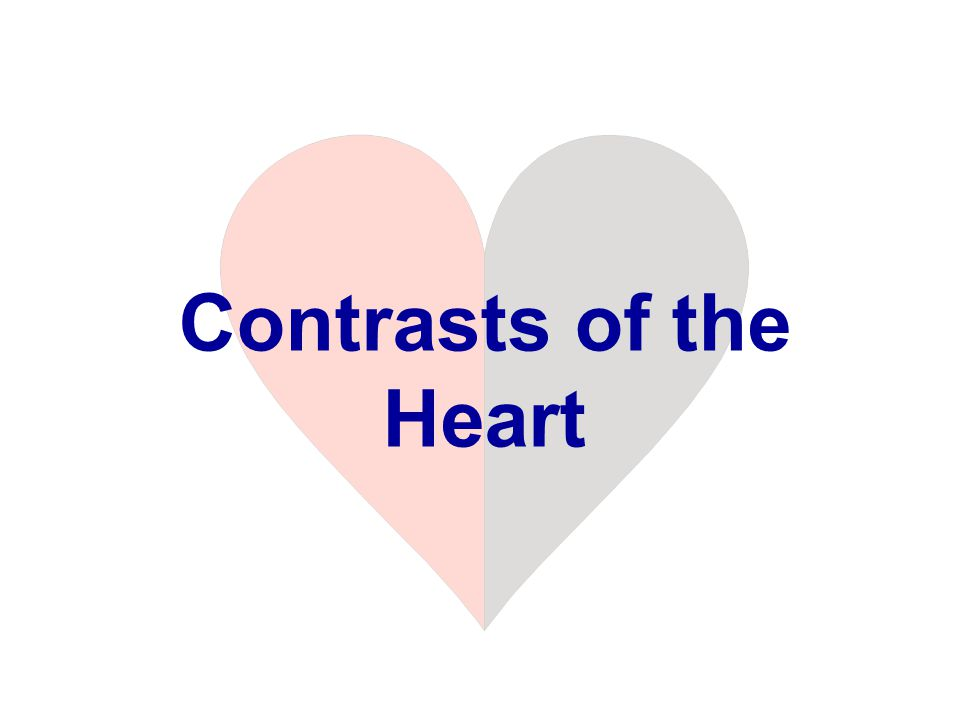 Contrasts of the Heart