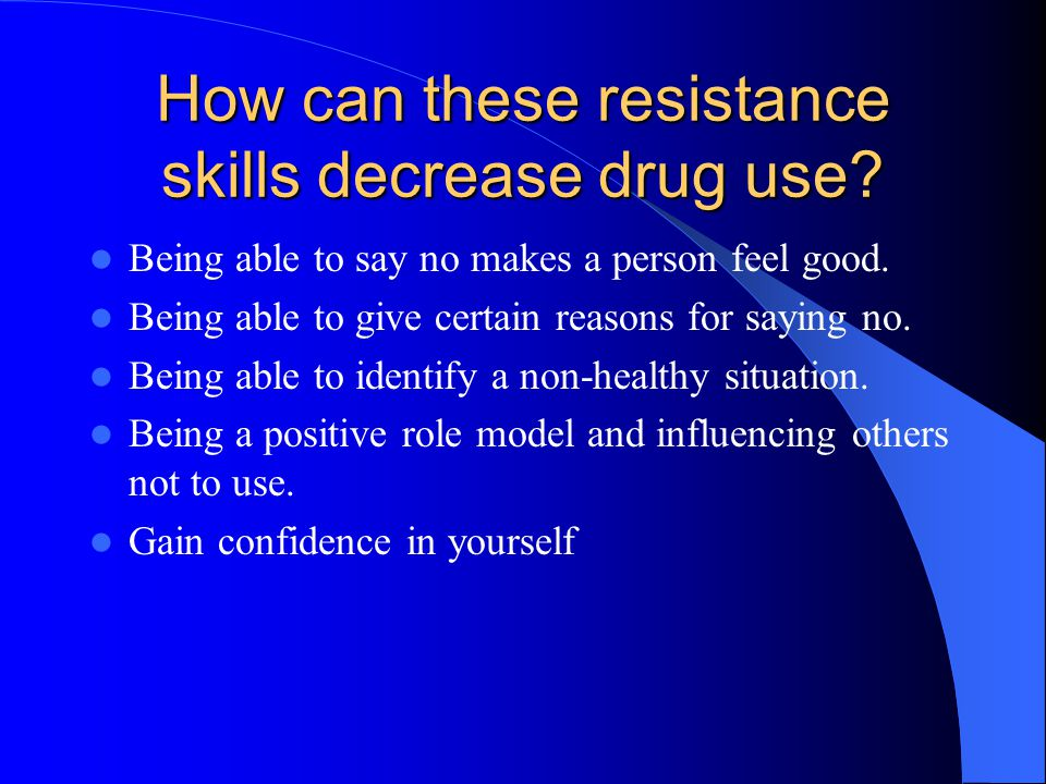 How can these resistance skills decrease drug use.