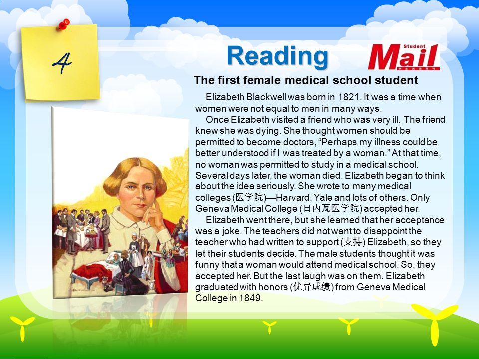 4 Reading Elizabeth Blackwell was born in 1821.