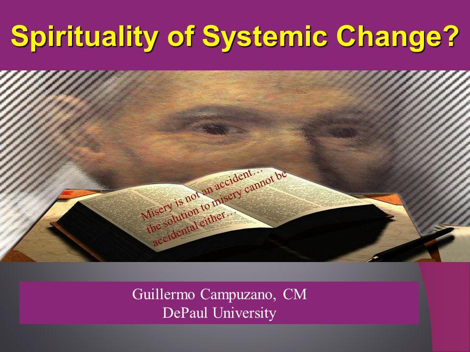 Spirituality of Systemic Change.