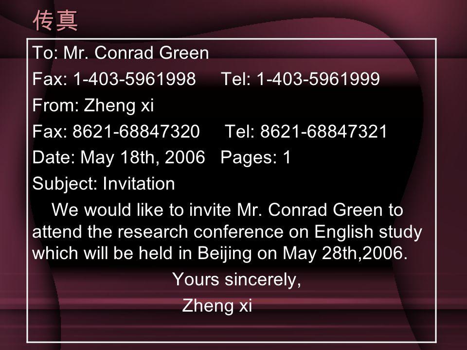 传真 To: Mr. Conrad Green Fax: 1-403-5961998 Tel: 1-403-5961999 From: Zheng xi Fax: 8621-68847320 Tel: 8621-68847321 Date: May 18th, 2006 Pages: 1 Subje
