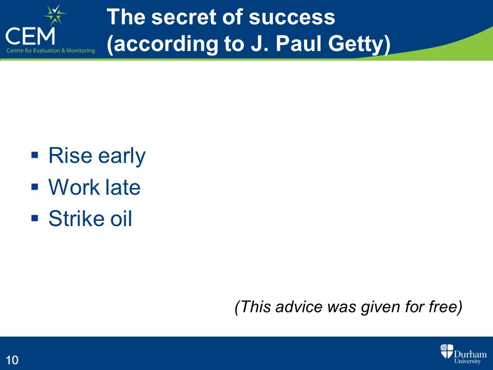 10 The secret of success (according to J.