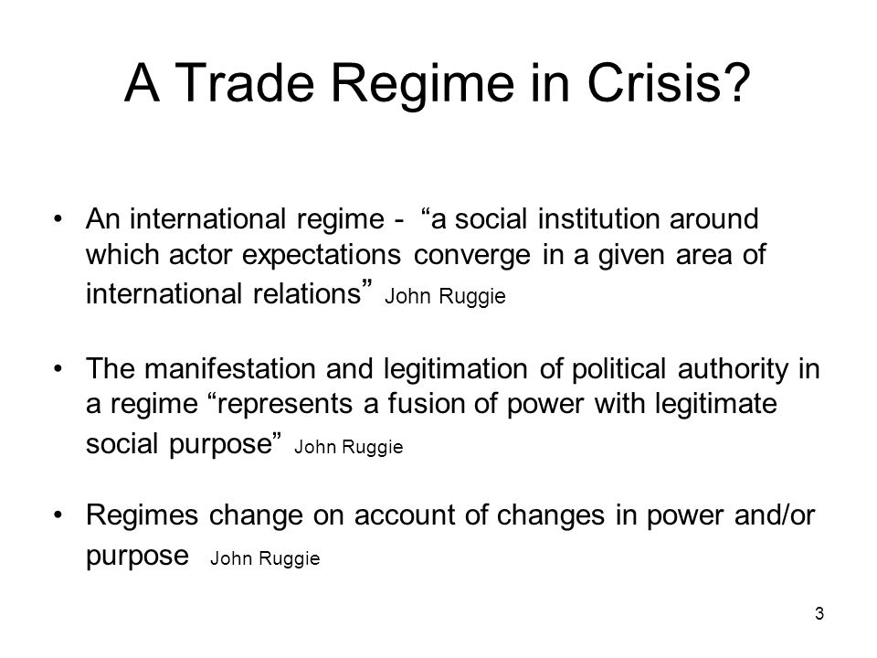 3 A Trade Regime in Crisis.