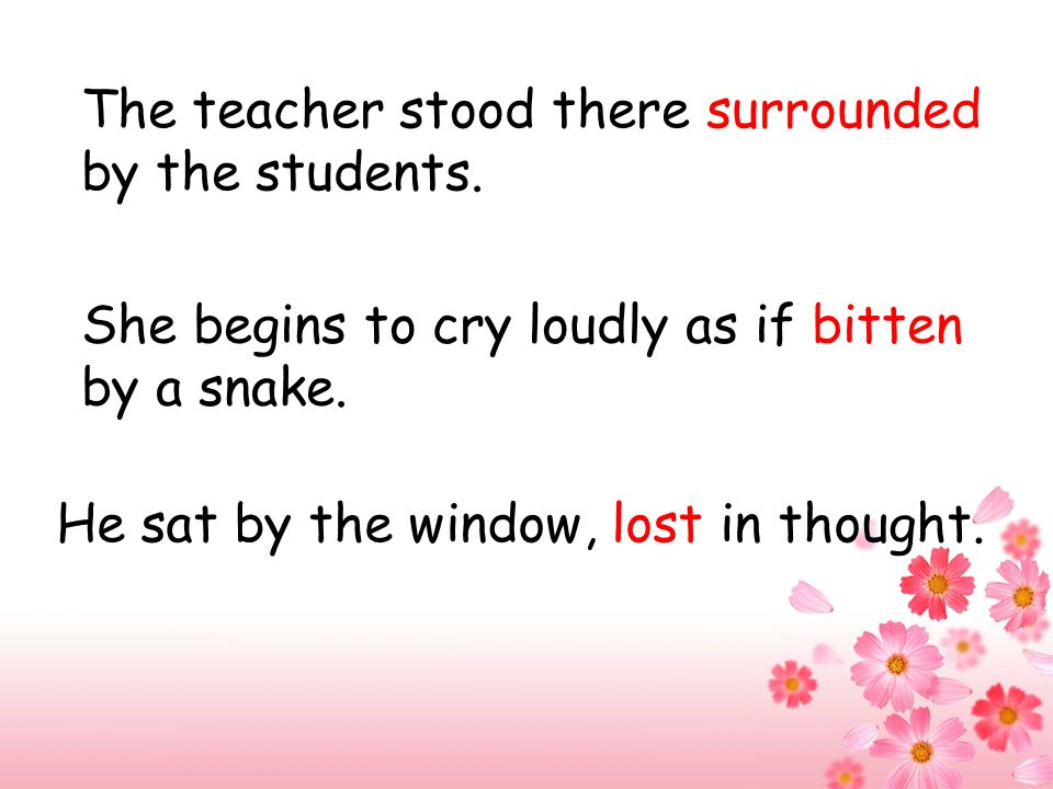 The teacher stood there surrounded by the students.
