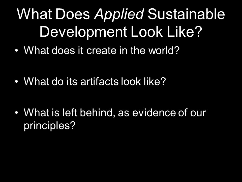 What Does Applied Sustainable Development Look Like.