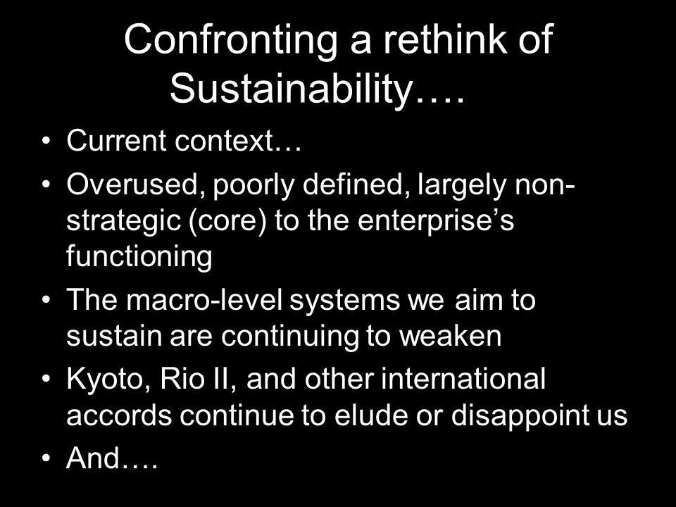 Confronting a rethink of Sustainability….