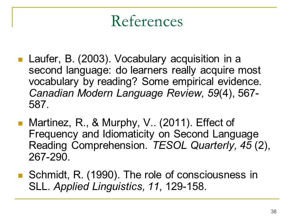 38 References Laufer, B. (2003).