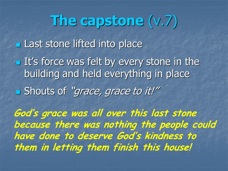 God's House will be Finished.Not by might, nor by power, but by God's spirit (v.6) Soon.