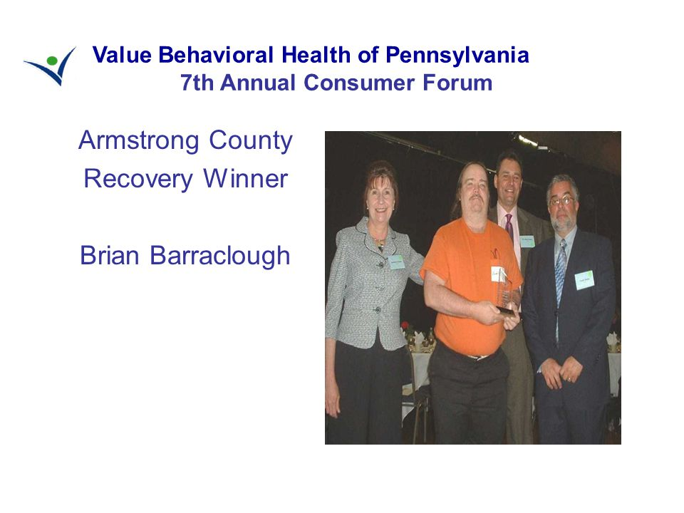 Armstrong County Recovery Winner Brian Barraclough Value Behavioral Health of Pennsylvania 7th Annual Consumer Forum