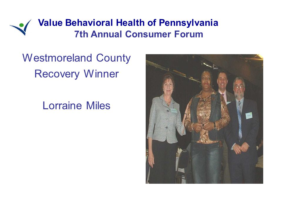 Westmoreland County Recovery Winner Lorraine Miles Value Behavioral Health of Pennsylvania 7th Annual Consumer Forum