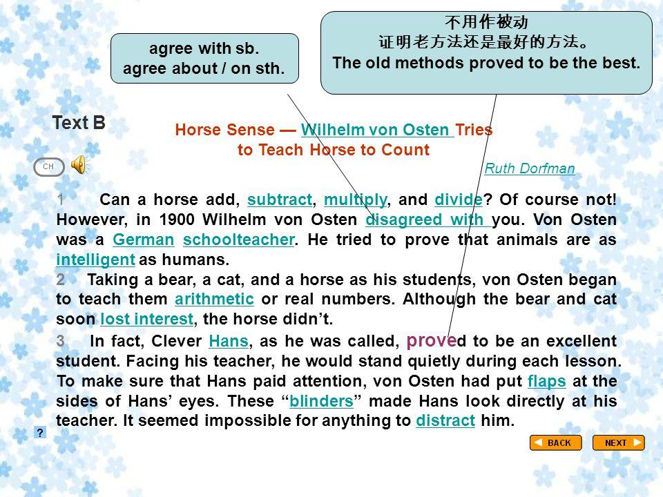 Text B TextB_P1 ? CH Horse Sense — Wilhelm von Osten TriesWilhelm von Osten to Teach Horse to Count Ruth Dorfman 1 Can a horse add, subtract, multiply