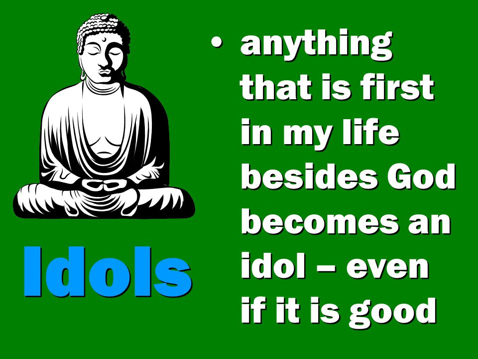 Idols 3 primary gods Baal, god of sex Mammon, god of money Molech, god of violence 3 primary gods Baal, god of sex Mammon, god of money Molech, god of violence