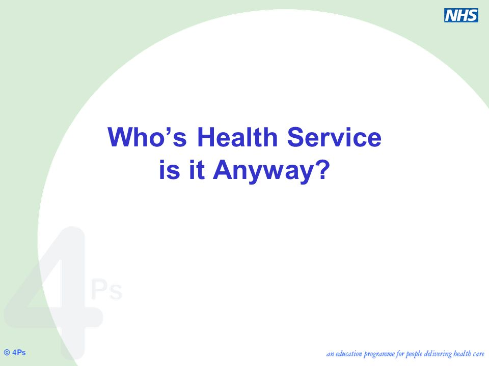 Who's Health Service is it Anyway