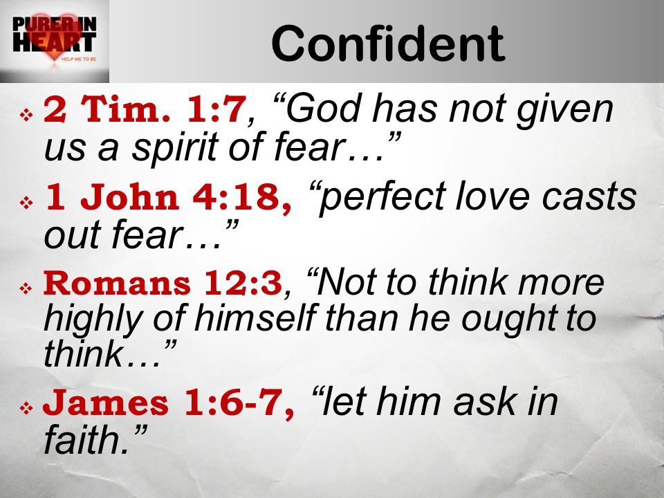 Confident  2 Tim.