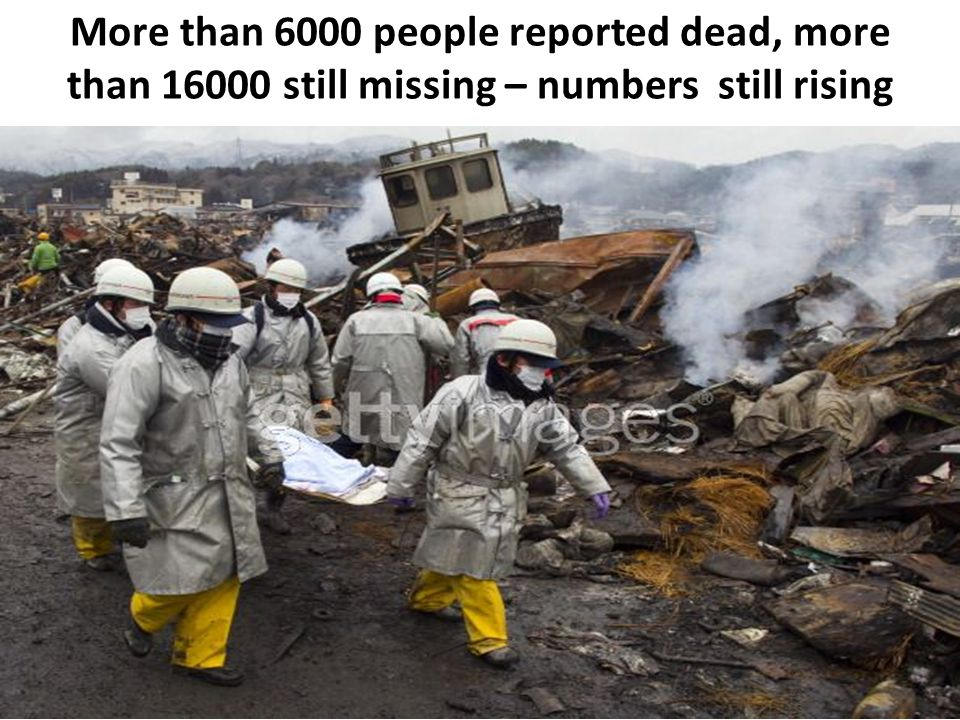 More than 6000 people reported dead, more than 16000 still missing – numbers still rising