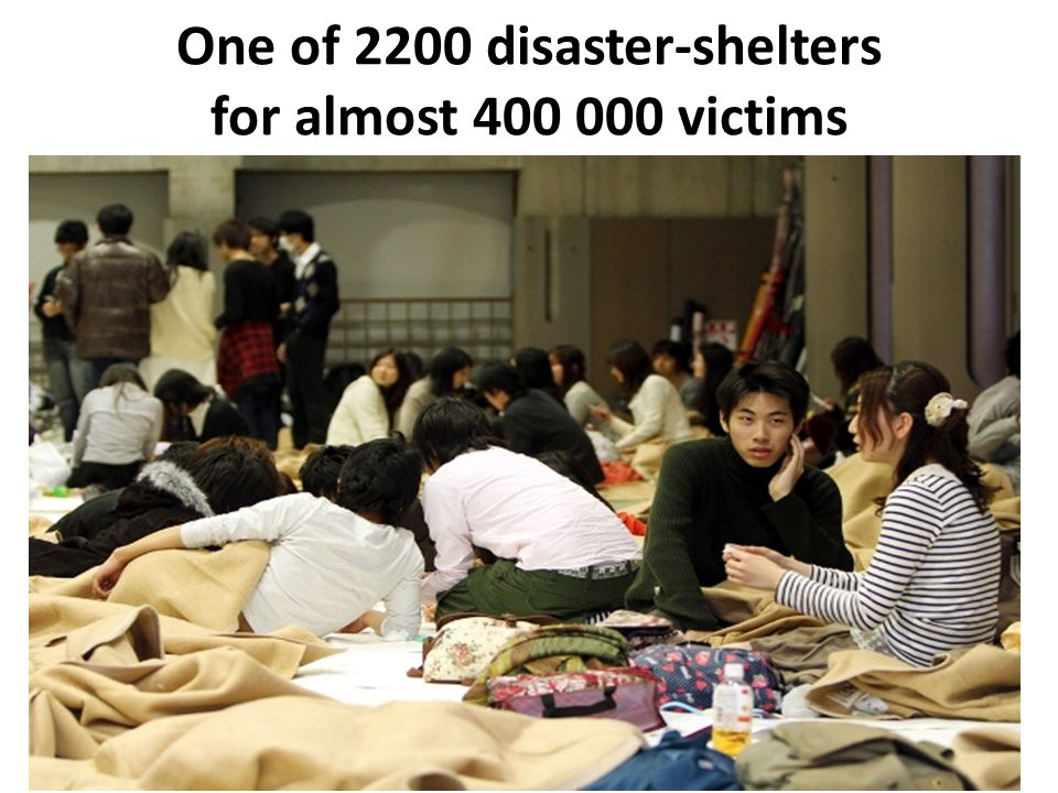 One of 2200 disaster-shelters for almost 400 000 victims