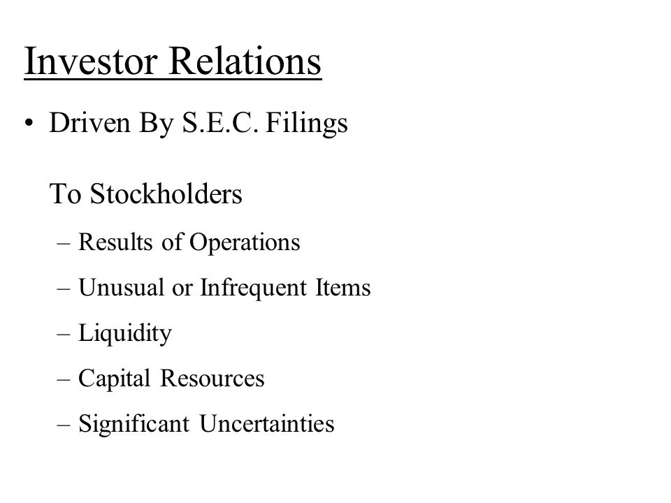 Investor Relations Driven By S.E.C.