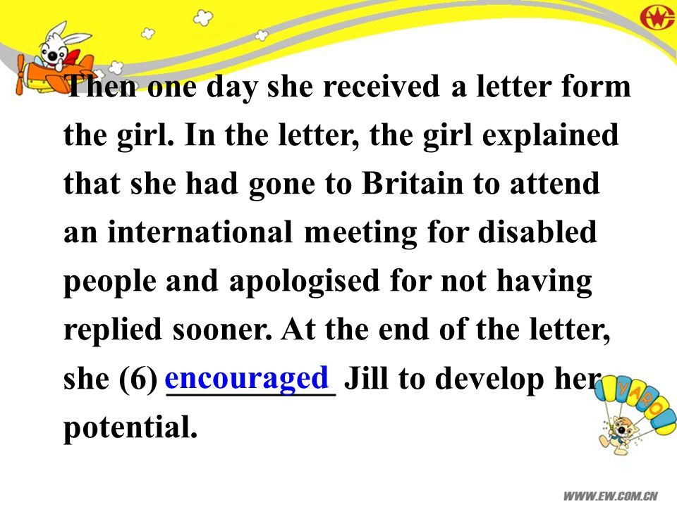 Then one day she received a letter form the girl.