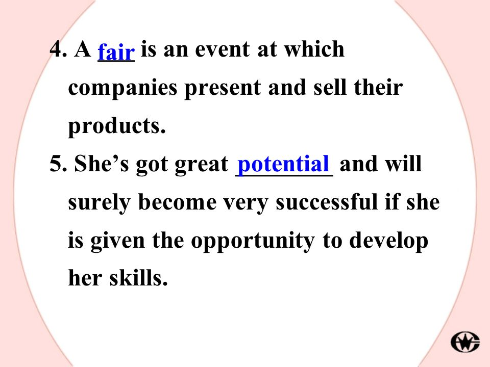 4.A ___ is an event at which companies present and sell their products.