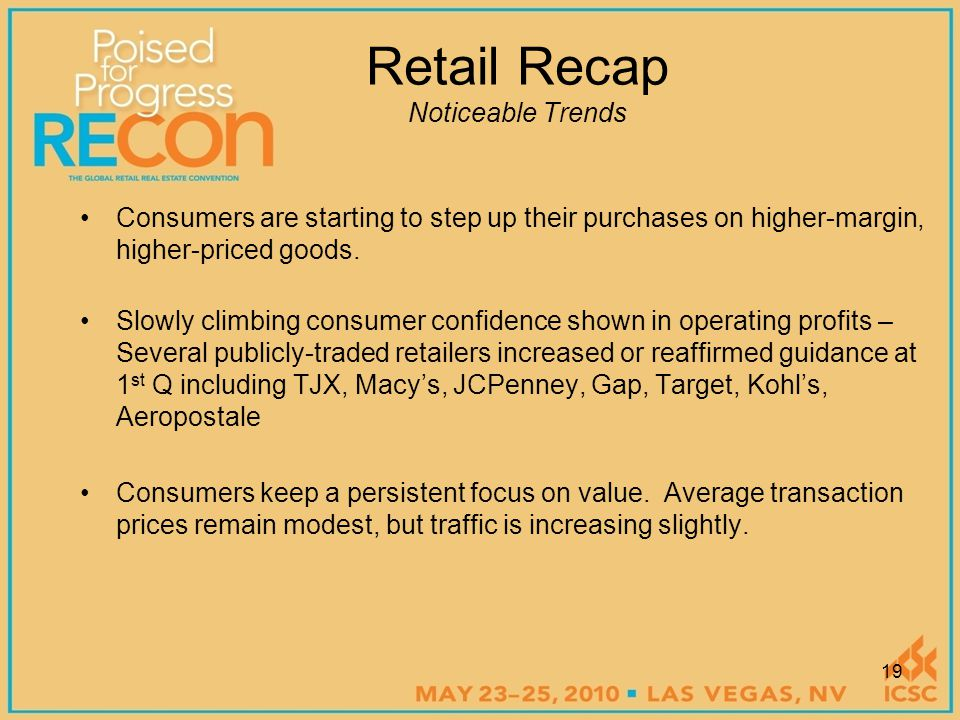 Consumers are starting to step up their purchases on higher-margin, higher-priced goods.