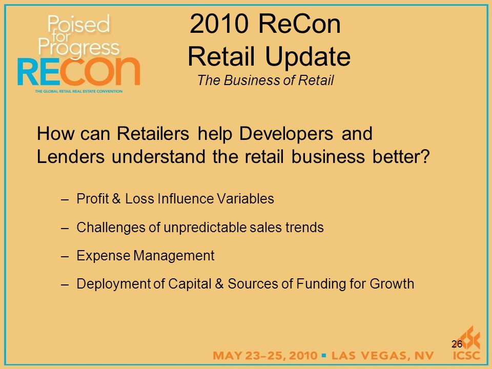How can Retailers help Developers and Lenders understand the retail business better.