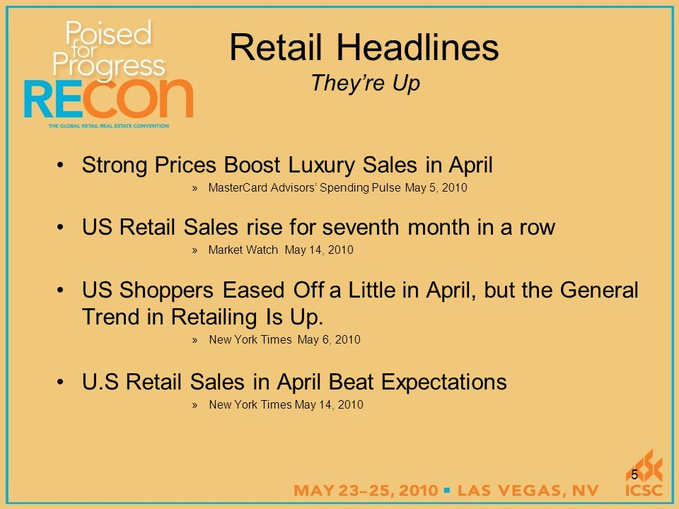 Momentum stalls in April clothing sales »MasterCard Advisors' Spending Pulse May 5, 2010 The Long Slow Slog to Retail Recovery »Cnbc.com May 6, 2010 Retailers Fall as April Same-Store Sales Disappoint »Dow Jones Newswire May 6, 2010 Retailers May Now Be Seeing Too Little Product on Shelves »Dow Jones Newswire May 6, 2010 Retail Headlines They're Down 6
